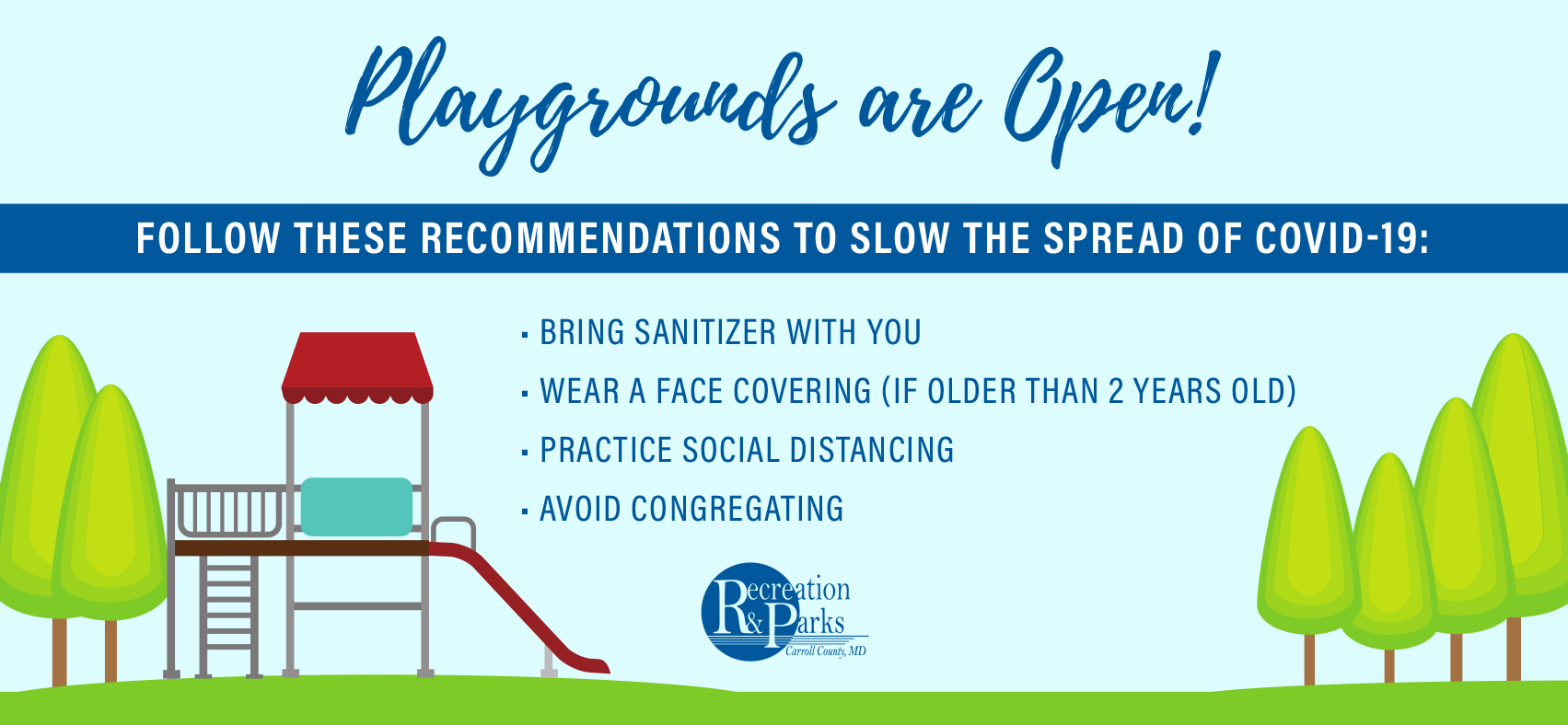 Playgrounds are Open! Slow the spread recommendations