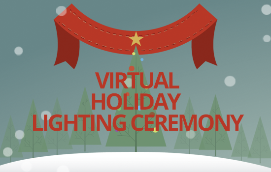Holiday Lighting Ceremony to be Livestreamed and Recorded