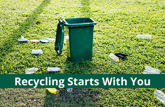 Recycling: It starts with you