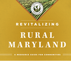 Revitalizing Rural Maryland