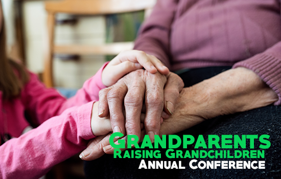 Annual Conference for Grandparents Raising Grandchildren